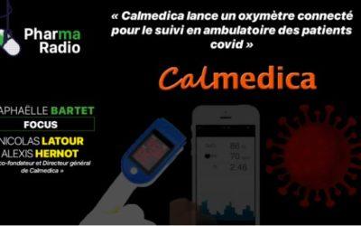 Nouveau podcast de Pharmaradio sur Calmedica !